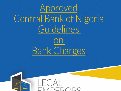 Bank Charges, Fees & Interest Rates approved by the Central Bank of Nigeria