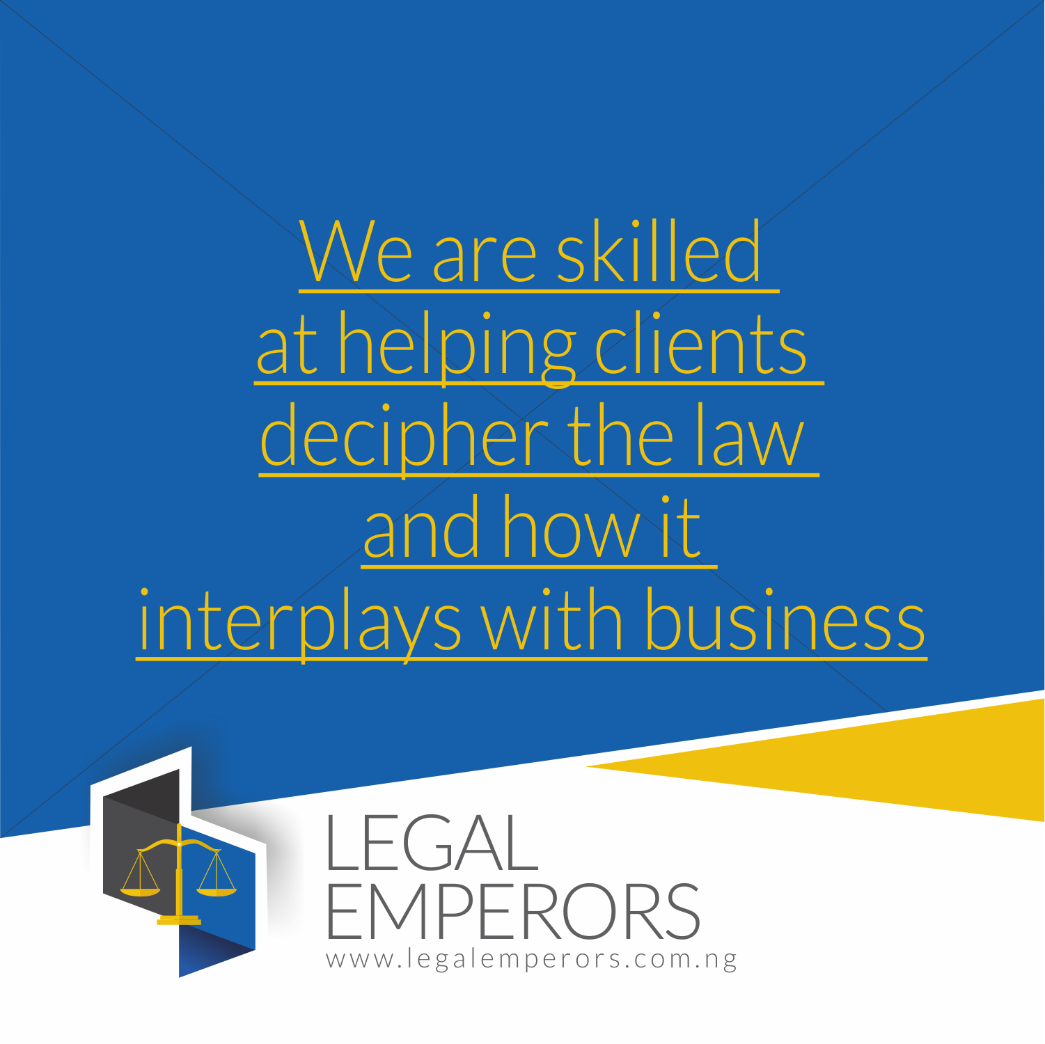 We are very Skilled at Helping Clients Decipher the Law and How it Interplay with Business